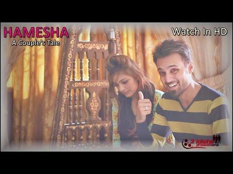 Hamesha (Husband And Wife) | The Idiotz