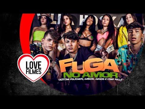 Cristian Policarpo, Vinny Pollo e Gabriel Ozorio - Fuga no amor (Vídeo Clipe Oficial) DJ GM