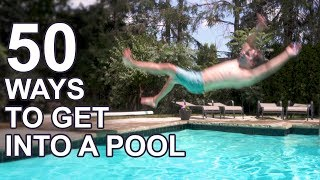 50 Ways to Get Into a Pool