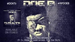 Doe B - All Gas No Brakes (Official Audio)