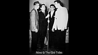 Puppy Love (1958)  &  Wished I Was Home (1961) ~ Nino & The Ebb Tides (Back To Back oldies)