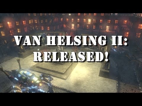 Van Helsing II - Launch Trailer thumbnail