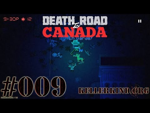 Death Road to Canada #9 – En Garde! ★ We play Death Road to Canada [HD|60FPS]