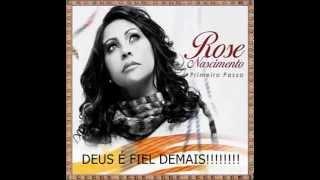 ROSE NASCIMENTO- PRIMEIRO PASSO CD COMPLETO