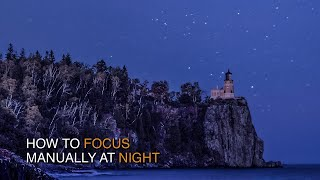 How to Manually Focus Your Camera at Night to Shoot  Stars
