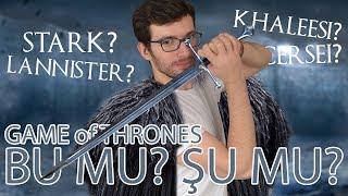 Game of Thrones Bu mu Şu mu?
