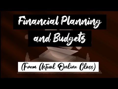 Financial Planning and Budgets (Online Class)