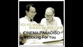 Yo-Yo Ma plays Ennio Morricone # Cinema Paradiso - Looking For You