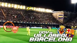 VOY AL VILLARREAL- FC BARCELONA Y APARECE ARKANO AL DESCANSO!!!