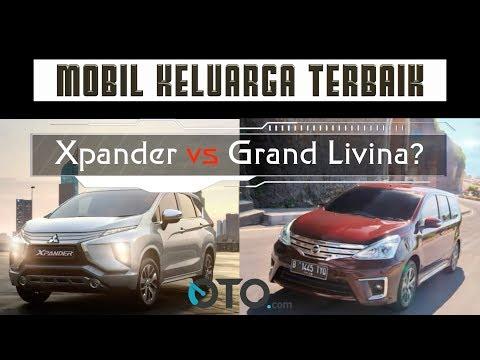 Mobil Keluarga Terbaik Xpander atau Grand Livina? I OTO.com