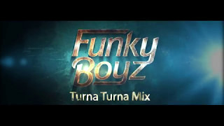 'Turna Turna' Remix by Funky Boyz is Out Now