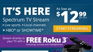 Charter Spectrum Stream TV App Review - Free Roku 3 Offer