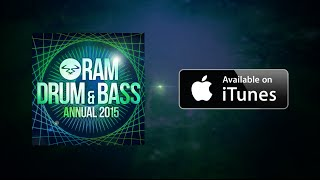 RAM Drum & Bass Annual 2015 - Out Now