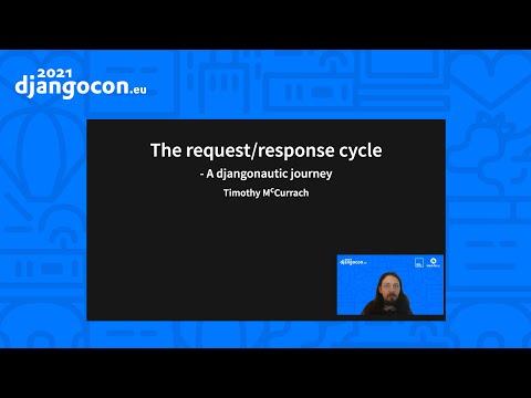 DjangoCon 2021 | The request response cycle a Djangonautic journey | Timothy McCurrach thumbnail