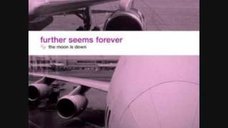 Further Seems Forever- Just Until Sundown