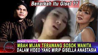 Benarkah Itu Gisel?? Mbah Mijan Terawang Sosok Wanita Misterius Dalam Video Mirip Gisel