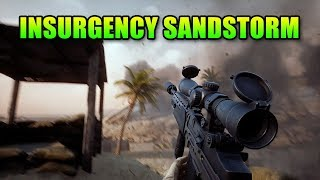 Insurgency Sandstorm Is Looking Good!
