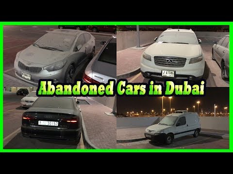 Abandoned Cars In Dubai Compilation 2017. Abandoned Vehicles In Parking Found 2017