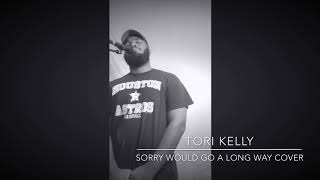 Tori Kelly Sorry Would Go A Long Way Cover