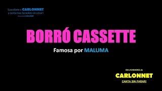 Borró cassette - Maluma (Karaoke)