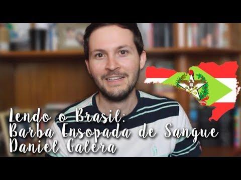 Projeto Lendo o Brasil - Santa Catarina: Barba Ensopada de Sangue - Daniel Galera