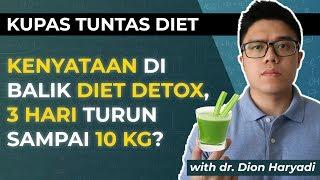 Apakah Diet Detox Bisa Menurunkan Berat Badan 10 Kg Dalam 3 Hari? (Indonesia)