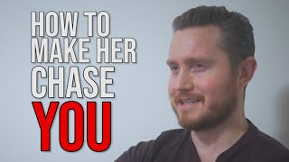 One Simple Tactic to Get Her Chasing YOU