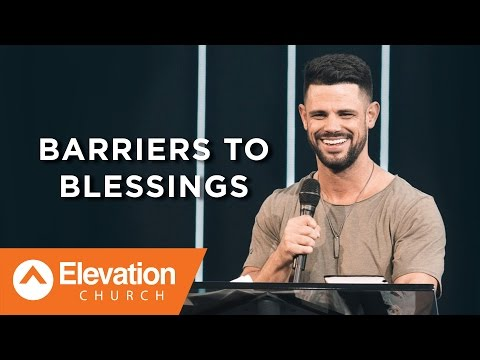 Barriers to Blessings | There Is A Cloud | Pastor Steven Furtick