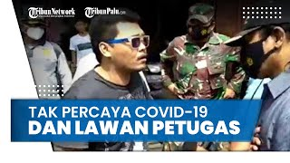 Tak Percaya Covid-19 dan Lawan Petugas, Seorang Pria Mengaku Anak TNI saat Terjaring Razia Masker