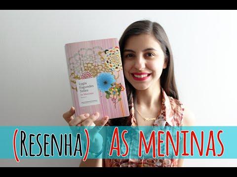 Resenha | As meninas, Lygia Fagundes Telles