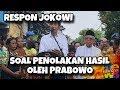 Prabowo Tolak Hasil Pemilu Begini Respon Jokowi
