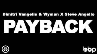 לפני 3 שנים: Dimitri Vangelis & Wyman X Steve Angello - Payback