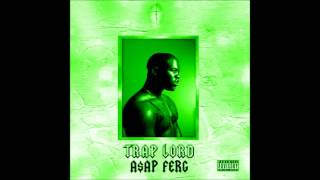 ASAP Ferg - Traplord - Hood Pope []Slowed[]