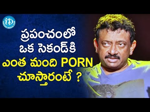 Do You Know How Many People Watch PORN in the world? - RGV   RGV About Porn   Ramuism 2nd Dose