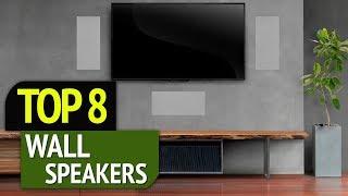 TOP 8: Best Wall Speakers 2018