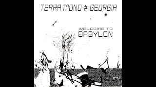 TERRA MONO feat GEORGIA -WELCOME TO BABYLON-