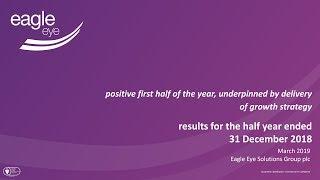 eagle-eye-solutions-group-eye-interim-results-presentation-13-3-19-22-03-2019