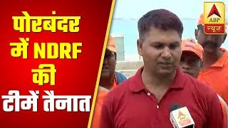 Cyclone Vayu: NDRF Team Deployed In Porbandar | ABP News