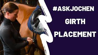 Girth Placement | #ASKJochen Livestream Q&A Excerpt