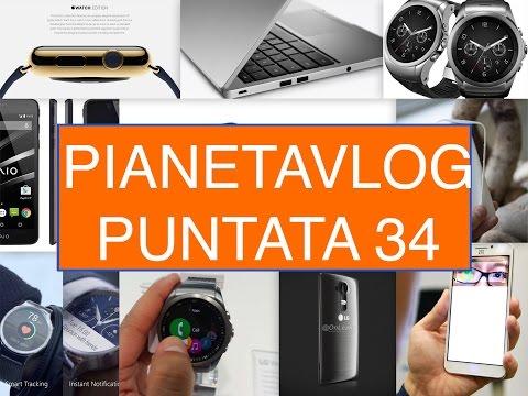 Foto PianetaVlog 34: IOS 8.3, Apple Watch, New Macbook, LG G4, Chromebook Pixel 2