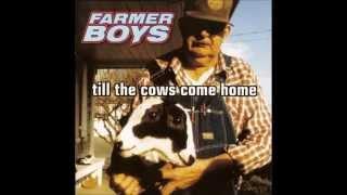 Farmer Boys - Barnburner