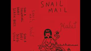 Snail Mail   Habit (Full Album)