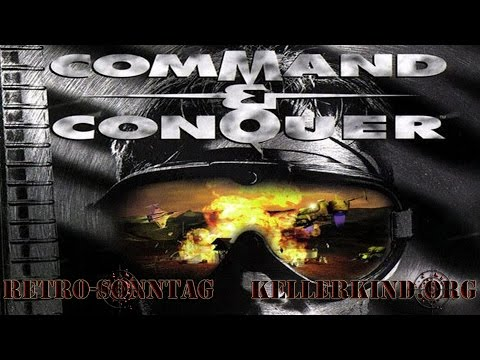 Retro-Sonntag [HD] #033 – Command & Conquer – Teil 2 ★ Let's Show Game Classics