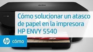 Cómo Solucionar Un Atasco De Papel En La Impresora HP ENVY 5540 | HP ENVY | HP
