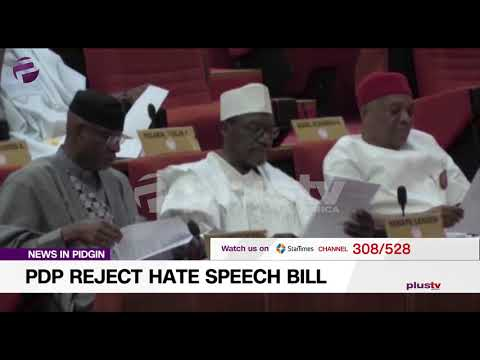 PDP Don Condemn And Reject Hate Speech Bill
