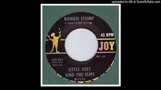 Little Joey & the Flips - Bongo Stomp - 1962