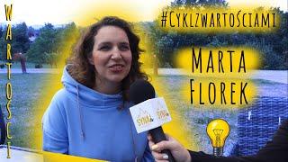 #Cyklzwartościami Marta Florek: warto walczyć o swoje marzenia!