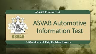 ASVAB Automotive Information Test (50 Questions with Fully Explained Answers)