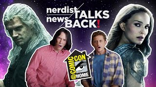 Nerdist News Talks Back! Comic-Con @ Home Round-up, Thor 4, Pokemon Cards, and More!