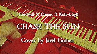 Hardwell & Dannic ft Kelli-Leigh - Chase The Sun (Jarel Gomes Piano)